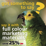 Save 25% off your first order of full colour marketing materials.